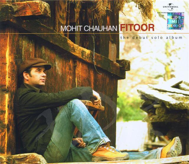 Fitoor: Mohit Chauhan